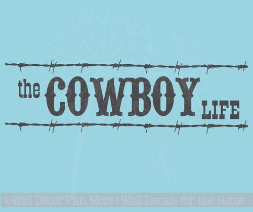Cowboy Life Western Wall Decal Vinyl Lettering Sticker Art Boy Decor