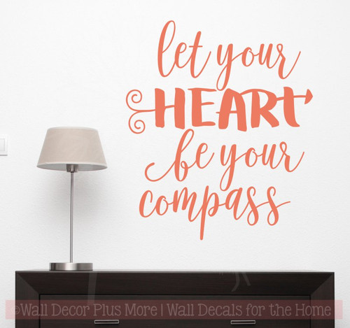 Let Your Heart Be Your Compass Inspirational Wall Decals Stickers-Coral
