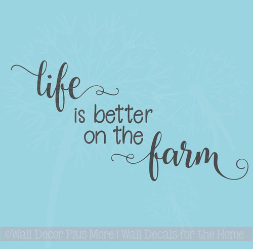 Life is Better on the Farm Wall Decals Vinyl Stickers Home Decor Quote