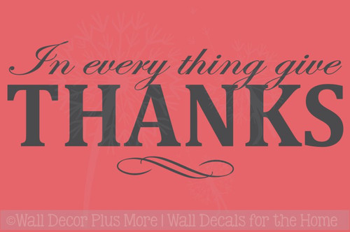 In Everything Give Thanks Vinyl Lettering Decals Fall Quotes Home Decor