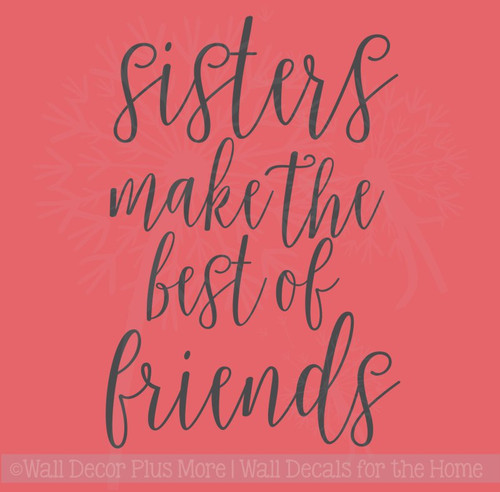 Sisters Best of Friends Vinyl Lettering Wall Decals Sticker Girls Wall Quotes