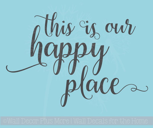 This is Our Happy Place Wall Decal Stickers Vinyl Lettering Inspirational