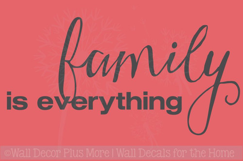 Family Is Everything Quotes Vinyl Lettering Wall Decals Sticker