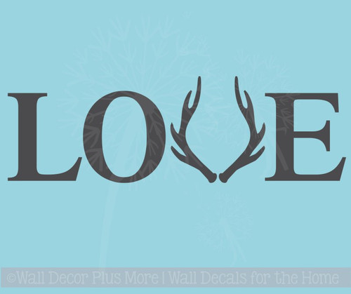 Love with Deer Antlers Wall Decals Vinyl Letters Rustic Hunting Wedding Farmhouse