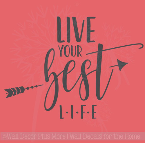 Live Your Best Life Inspirational Wall Quote Stickers Vinyl Decals Art