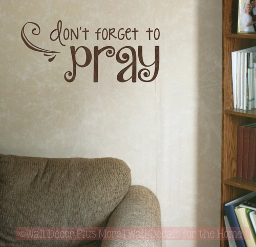 Don't Forget to Pray Vinyl Lettering Art Religious Home Wall Decor-Chocolate Brown