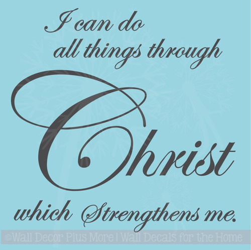 All Things Through Christ Vinyl Lettering Religious Wall Decals Quote