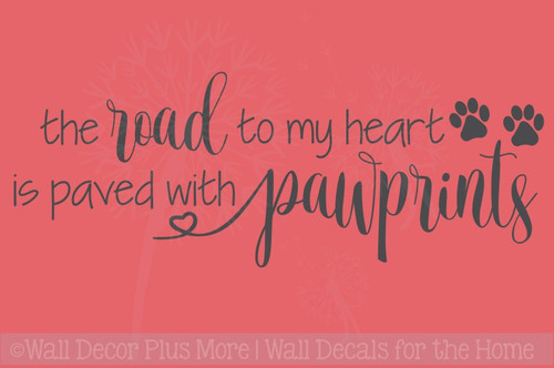 Road to Heart Paved with Pawprints Vinyl Letters Pet Wall Stickers