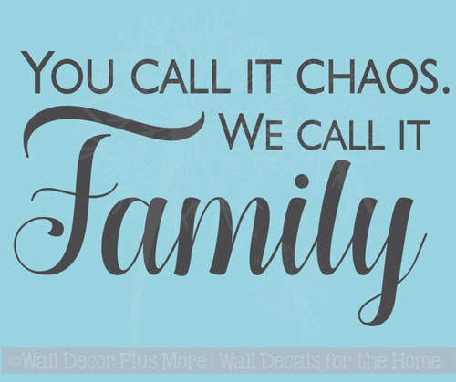 We Call It Family Vinyl Decals Wall Sticker Quotes Farmhouse Decor