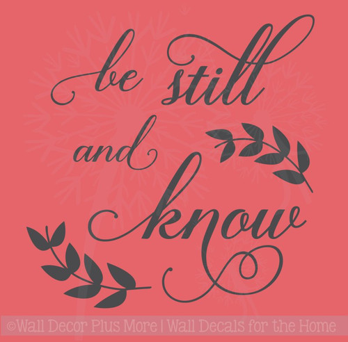Be Still and Know Vinyl Lettering Art Religious Bible Wall Decals Quote
