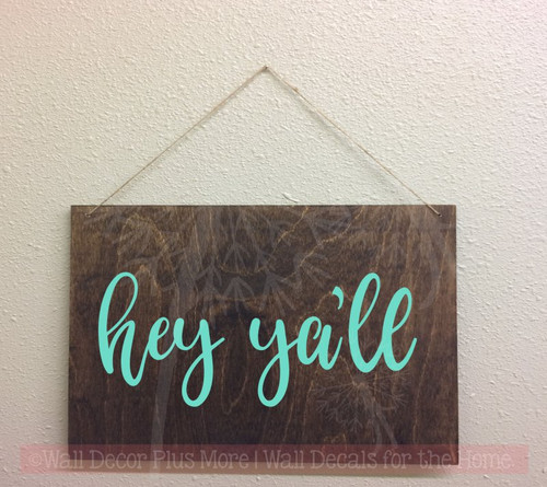 Hey Ya'll Vinyl Letters Decals Wall Sticker Entry Home Farmhouse Décor-Mint Green