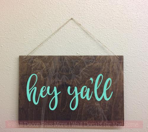 Hey Ya'll Vinyl Letters Decals Wall Sticker Entry Home Farmhouse Décor-Mint Green