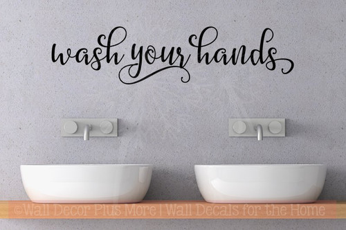 Wash Your Hands Bathroom Wall Decals Quotes Vinyl Lettering Stickers-Black