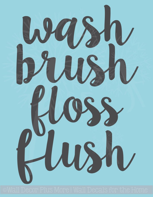 Wash Brush Floss Flush Vinyl Letters Wall Quotes for Bathrooms Wall Decor