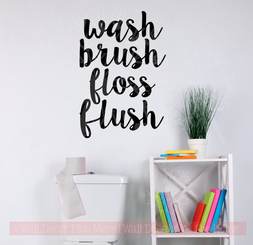 Wash Brush Floss Flush Vinyl Letters Wall Quotes for Bathrooms Wall Decor-Black