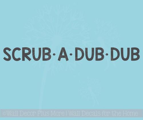 Scrub A Dub Dub Wall Decals Vinyl Fun Bathroom Decals Wall Decor Quotes