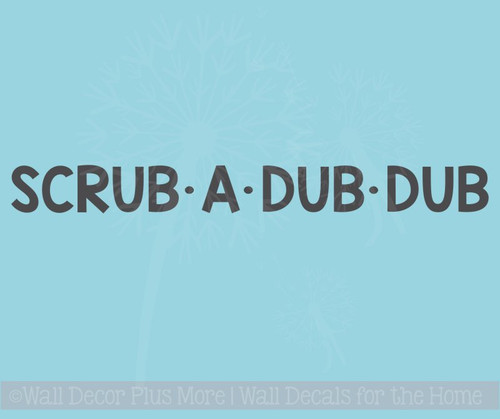 Scrub A Dub Dub Wall Decals Vinyl Fun Bathroom Decals Wall Decor Quotes