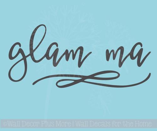 Glam Ma Car Decal Vinyl Letters Art Cool Mom Grandma Car Window Sticker Decals
