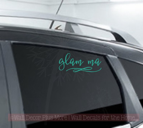 Glam Ma Car Decal Vinyl Letters Art Cool Mom Grandma Car Window Sticker Decals-Turquoise