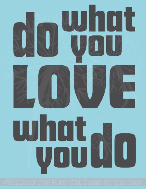 Do What You Love Inspirational Vinyl Decals Quote Wall Stickers for Décor