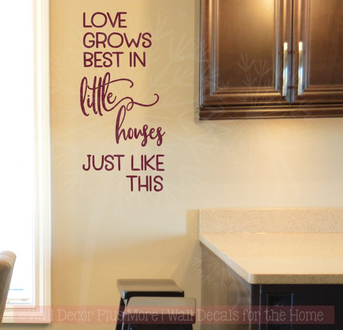 Love Grows Best in Little Houses Family Vinyl Stickers Wall Decals-Burgundy