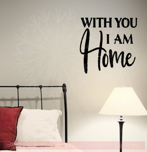 With You I Am Home Wall Stickers Vinyl Letters Bedroom Love Quotes-Black