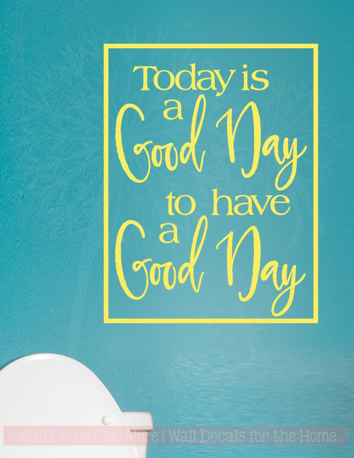 Good Day for a Good Day Motivational Vinyl Lettering Wall Art Stickers-Light Yellow