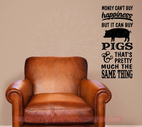 Money Can't Buy Happiness Pigs Can Vinyl Wall Sticker Farmhouse Decor Black