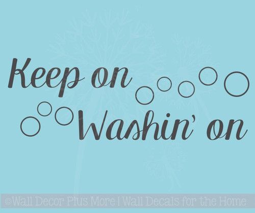 Keep On Washin' On Vinyl Lettering Best Laundry Room Wall Decals Quotes