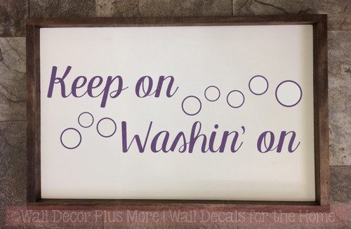 Keep On Washin' On Vinyl Lettering Best Laundry Room Wall Decals Quotes-Plum