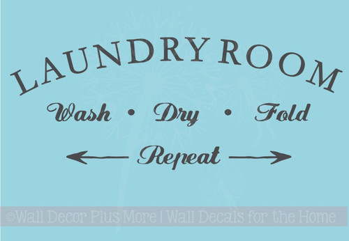 Laundry Room Wash Dry Fold Repeat Vinyl Lettering Decals Wall Decor