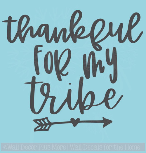 Thankful For My Tribe Car Window Decals Vinyl Letters Sticker Quote