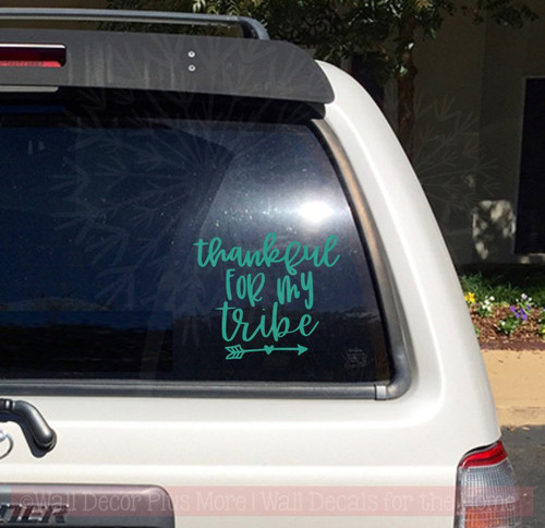 Thankful For My Tribe Car Window Decals Vinyl Letters Sticker Quote-Turquoise