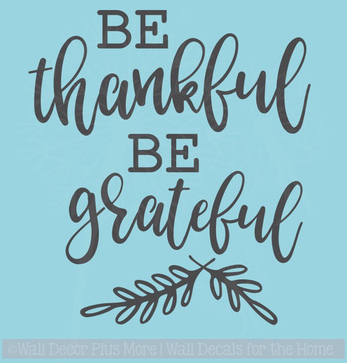 Be Thankful Be Grateful Leaves Vinyl Car Decals Window Sticker Quote
