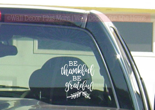 Be Thankful Be Grateful Leaves Vinyl Car Decals Window Sticker Quote-White