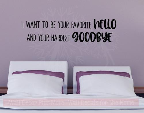 Favorite Hello Hardest Goodbye Love Vinyl Letters Decals Bedroom Quote-Black