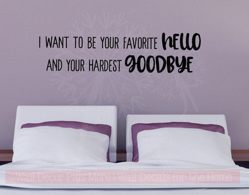 Favorite Hello Hardest Goodbye Love Vinyl Letters Decals Bedroom Quote-Black