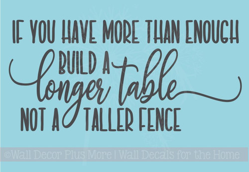 Build Longer Table, Not Fence Family Vinyl Letters Kitchen Wall Decals