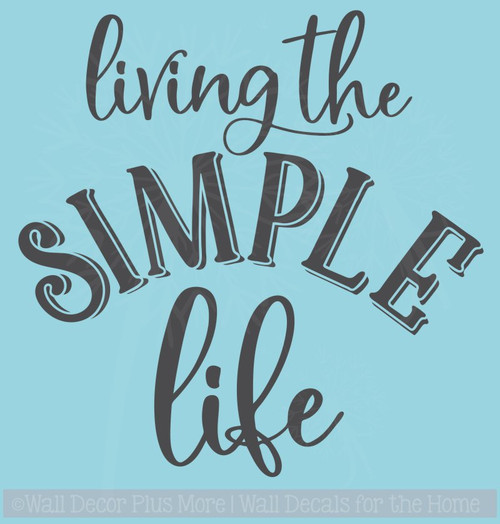 Living The Simple Life Farmhouse Decor Vinyl Decals Wall Sticker Quote