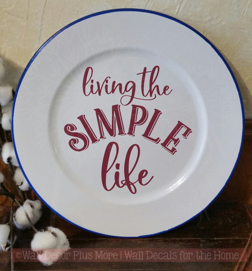 Living The Simple Life Farmhouse Decor Vinyl Decals Wall Sticker Quote-Burgundy