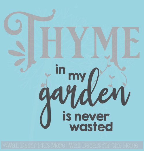 Thyme In Garden Never Wasted Farmhouse Decor Vinyl Decal Wall Stickers