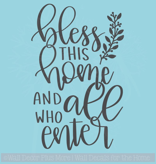 Bless This Home All Who Enter Entry Vinyl Letters Decals Kitchen Wall Quotes