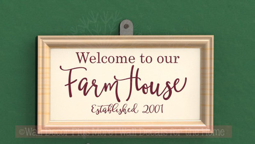 Welcome To Our Farmhouse Est Date Vinyl Lettering Decals Entry Wall Decor Burgundy