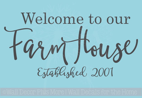 Welcome To Our Farmhouse Est Date Vinyl Lettering Decals Entry Wall Decor