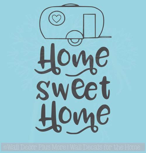 Camper Home Sweet Home Vinyl Letters Stickers RV Wall Quote Decals