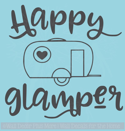 Happy Glamper Vintage Camper Art Vinyl Decals RV Wall Decor Camping Quotes