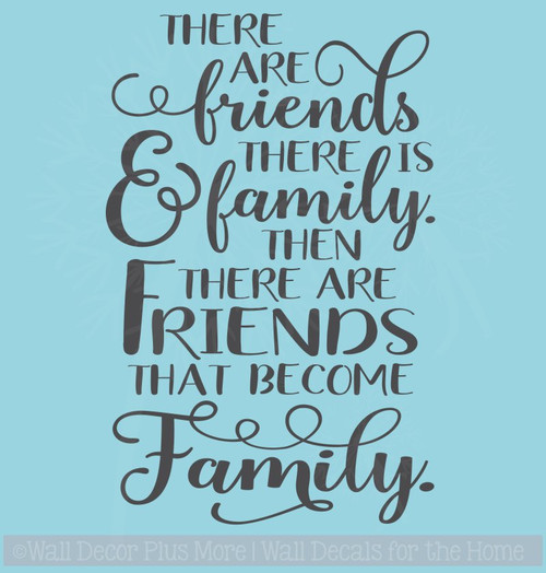 Friends Become Family Quotes Wall Decals Vinyl Lettering for Home Decor