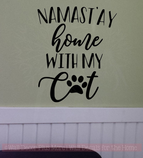 Namastay Home with Cat Dog Vinyl Letters Quote Pet Wall Sticker Decor Black