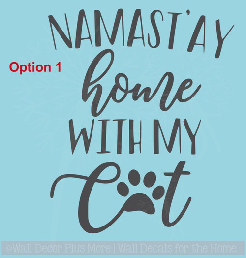 Namastay Home with Cat Dog Vinyl Letters Quote Pet Wall Sticker Decor