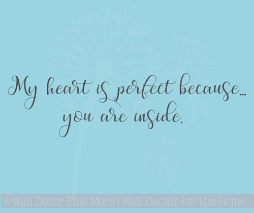 Perfect Heart Because You Inside Love Vinyl Letters Wall Stickers Quote